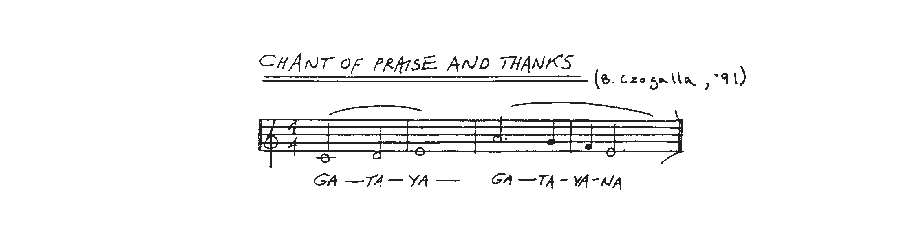 Chant of Praise and Thanks