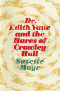 Dr Edith Vane and the Hares of Crawley Hall cover